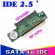 "Sata to IDE 2.5 Sata Female to 2.5"" inch IDE Male 40pin port 1.5Gbs Support ATA"